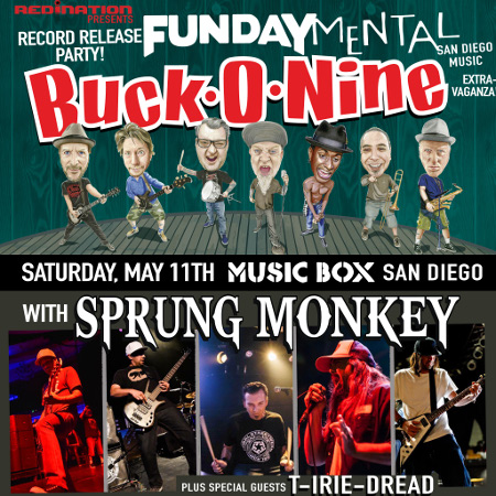 RedINation Presents Buck O Nine & Sprung Monkey with special guest T Irie Dread