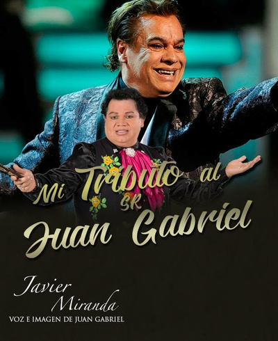 The Juan Gabriel Tribute feat Javier Miranda - An Evening With