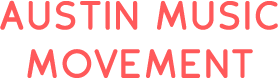 Austin Music Movement