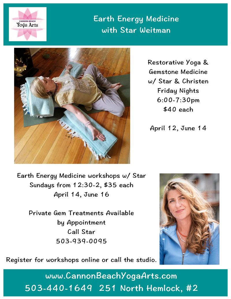 Earth Energy Medicine & Restorative Yoga w/ Star Weitman