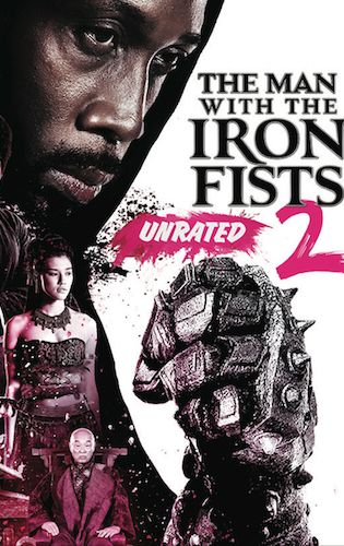 Episode 19 - The Man with the Iron Fists 2