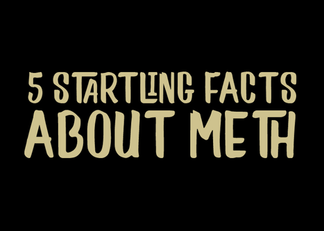 5 Startling Facts About Meth
