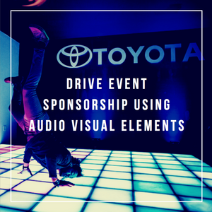 Drive Event Sponsorship Using Audio Visual Elements