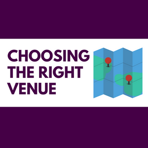 tips for choosing the right venue for you