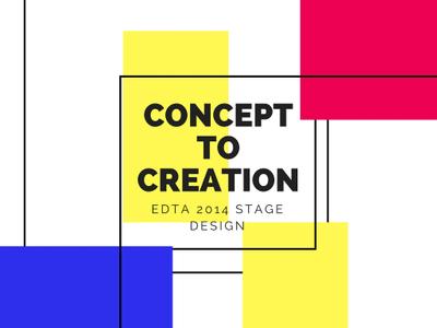 Concept to Creation: EDTA 2014 Stage Design