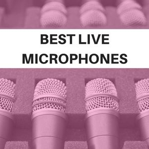 Best Live Microphones on a Budget
