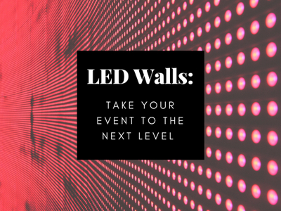 How LED Video Walls Can Take Your Event to the Next Level