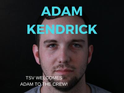 TSV Welcomes Adam Kendrick