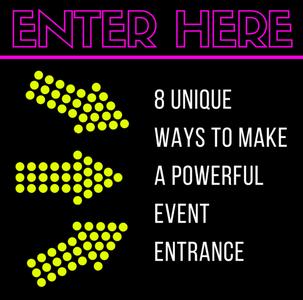 event entrance ideas