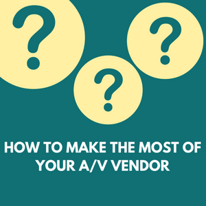 Make the most of your a/v
