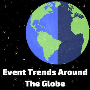 event trends around the globe
