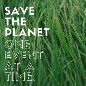 Save the Planet, One Event at a Time Blog Cover