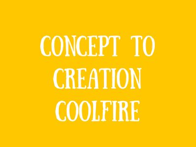 Concept to Creation: Coolfire Blog Cover