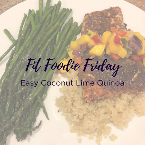 Fit Foodie Friday - coconut lime quinoa.png