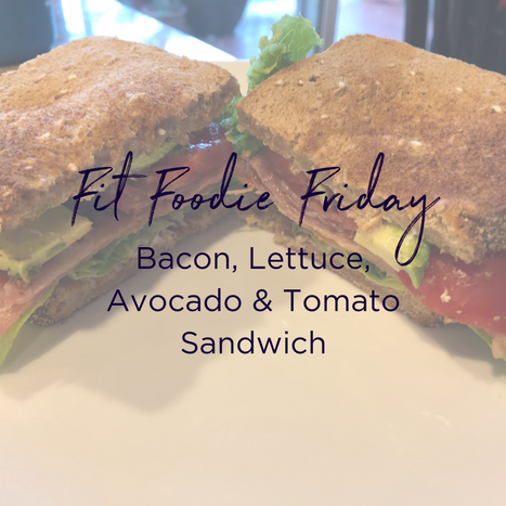 Fit Foodie Friday - BLAT.png