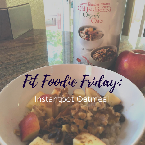 Fit Foodie Friday - IP Oatmeal.png