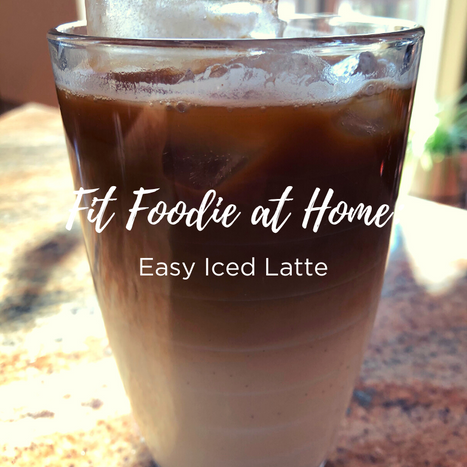 Fit Foodie Friday - Iced Latte.png