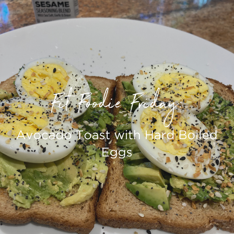 Fit Foodie Friday - Avocado Toast.png