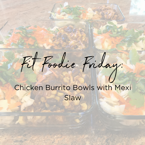 Chicken Burrito Bowls with Mexi Slaw.png