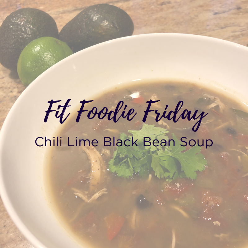 Fit Foodie Friday - chili lime soup.png