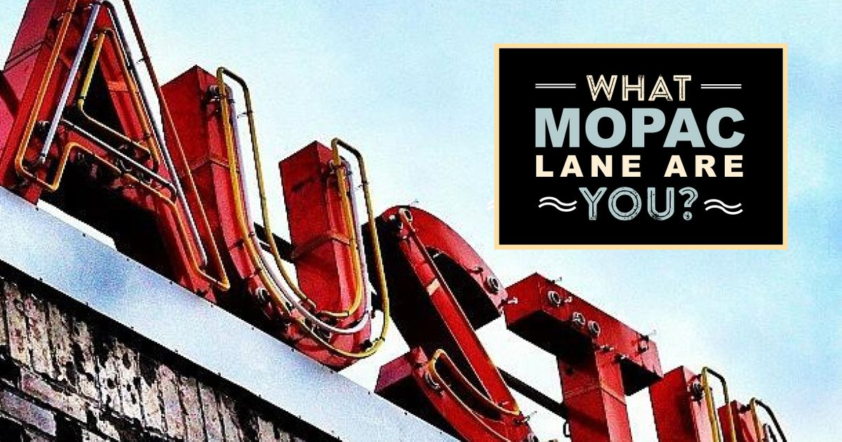 WHAT MOPAC LANE ARE YOU?austinsign.jpg