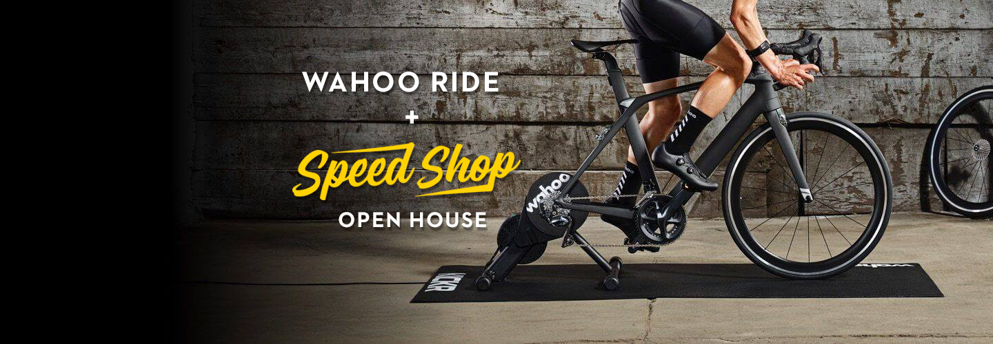 Wahoo Test Ride & Speed Shop Open House