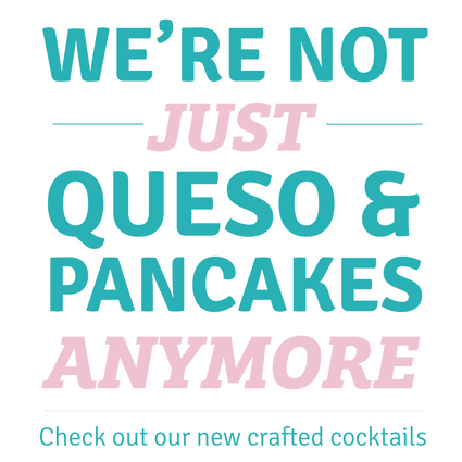 Not just queso & pancakes-01.png