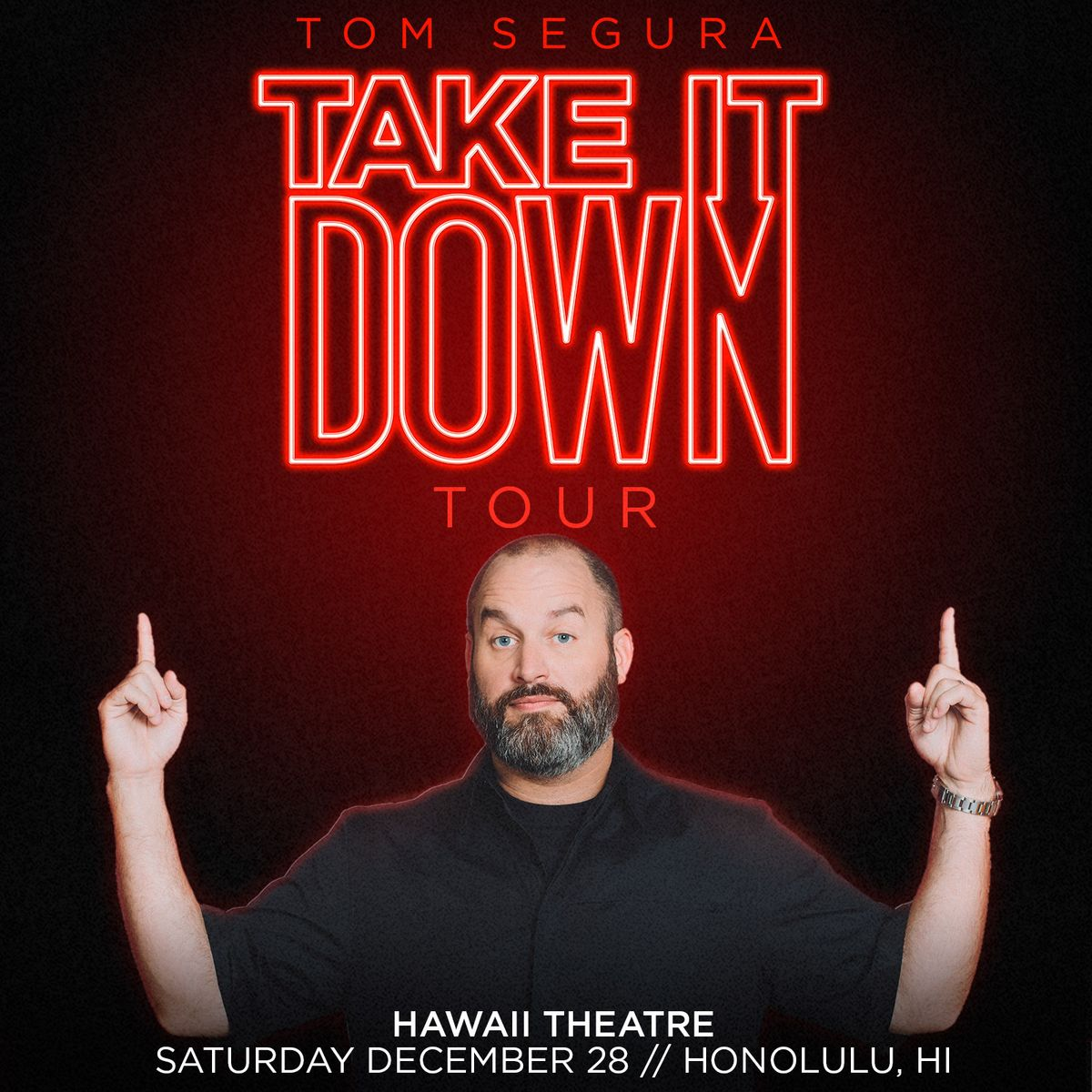 Tom_Segura_Honolulu_1600x1600.jpg