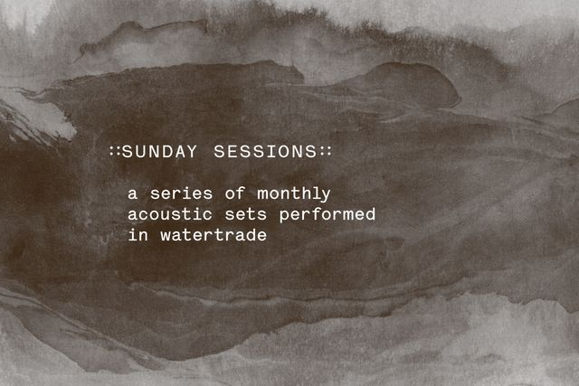 Sunday Sessions at Watertrade
