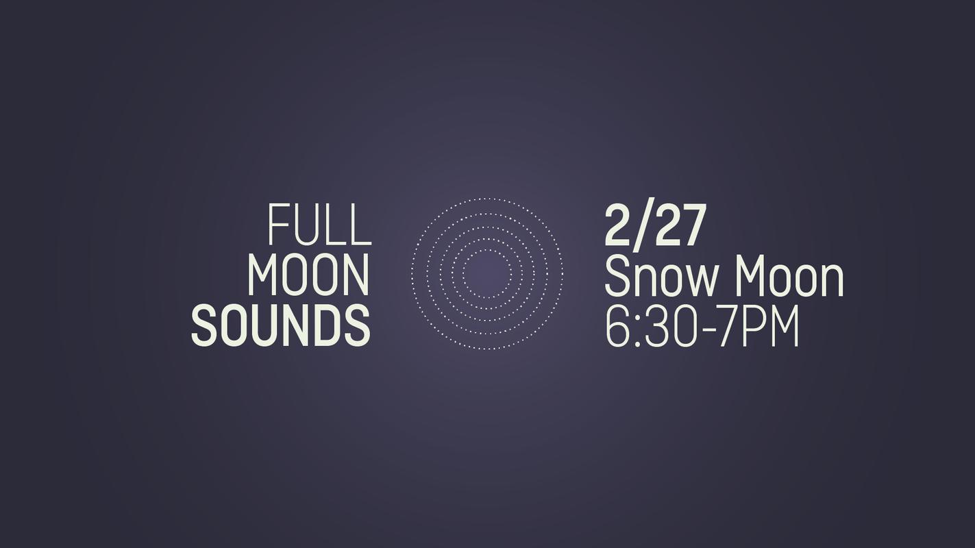 SCH Full Moon Sounds February 2021