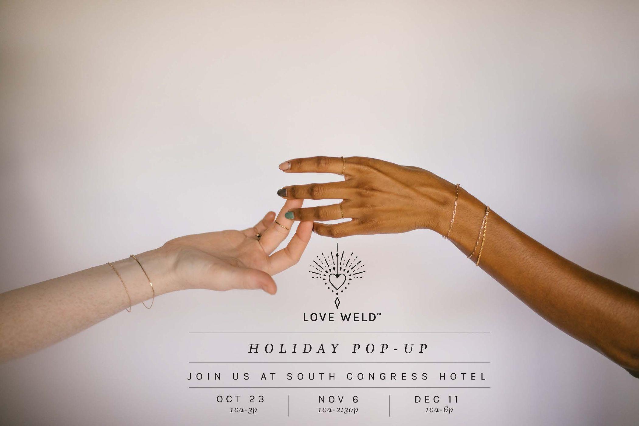 Love Weld Pop Ups at South Congress Hotel