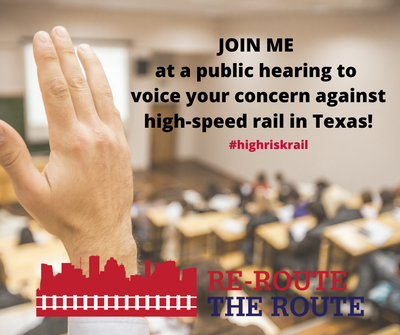 JOIN ME at a public hearing to voice your concern against high-speed rail in Texas!.png