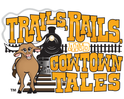 Trails Rails Cowtown Tales Website.png