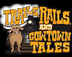 Trails Rails Cowtown Tales_orange.png