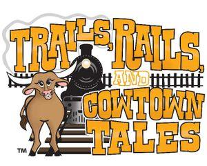 Trails-Rails-Cowtown-Tales-orange.jpg
