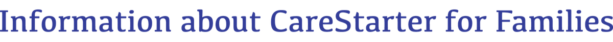 Information about CareStarter for Families