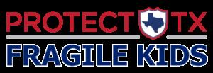 ProtectTXFragileKids.png