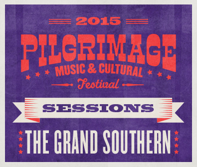 Pilgrimage-Sessions-GrandSouthern.jpg