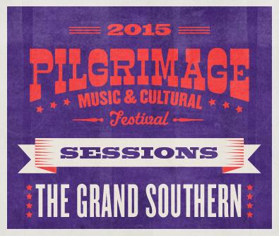 Pilgrimage-Sessions-GrandSouthern.jpg