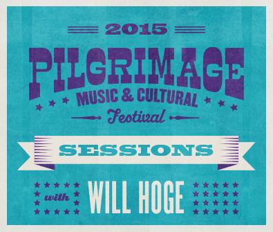 Pilgrimage-Sessions-WillHoge.jpg