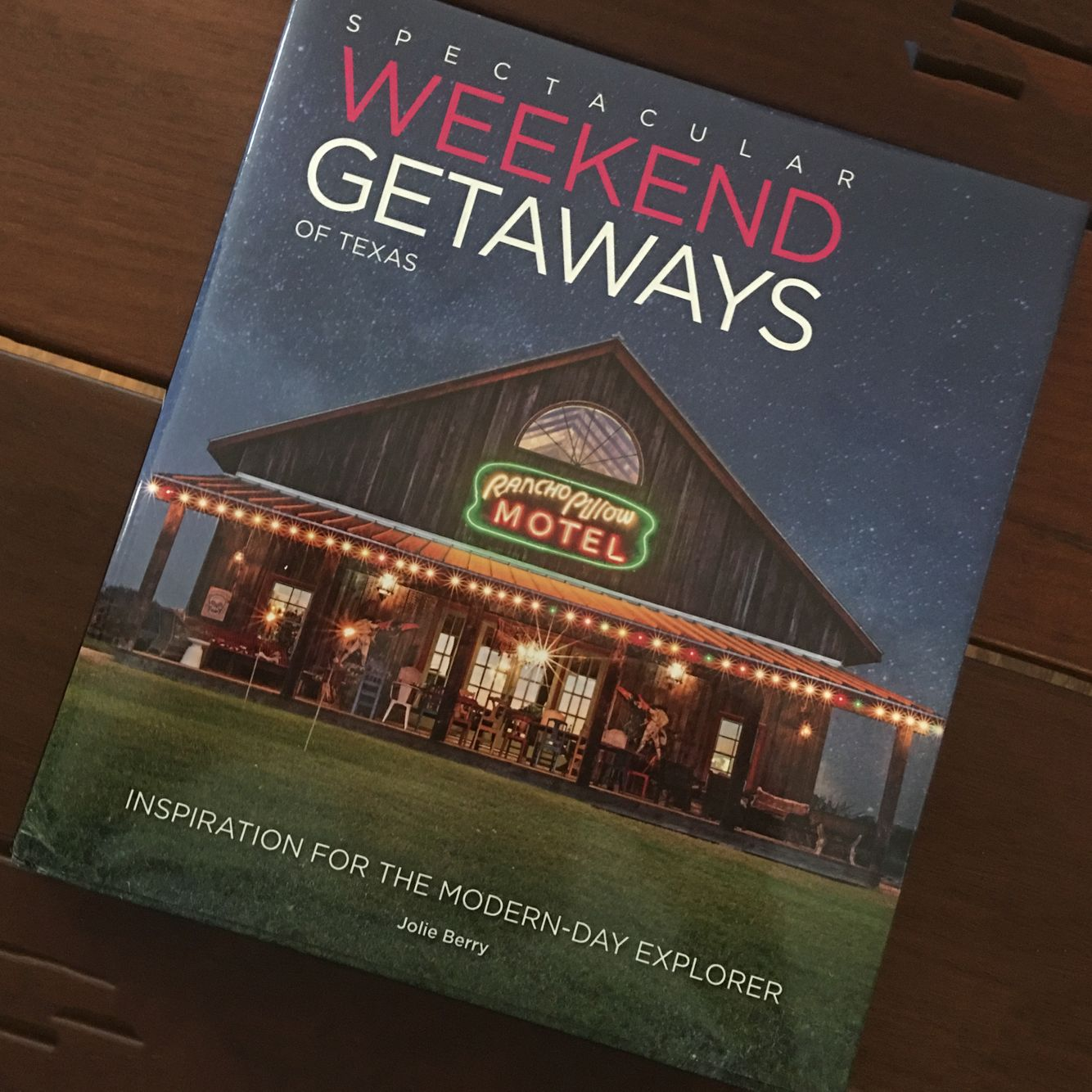 Spectacular Weekend Getaways of Texas