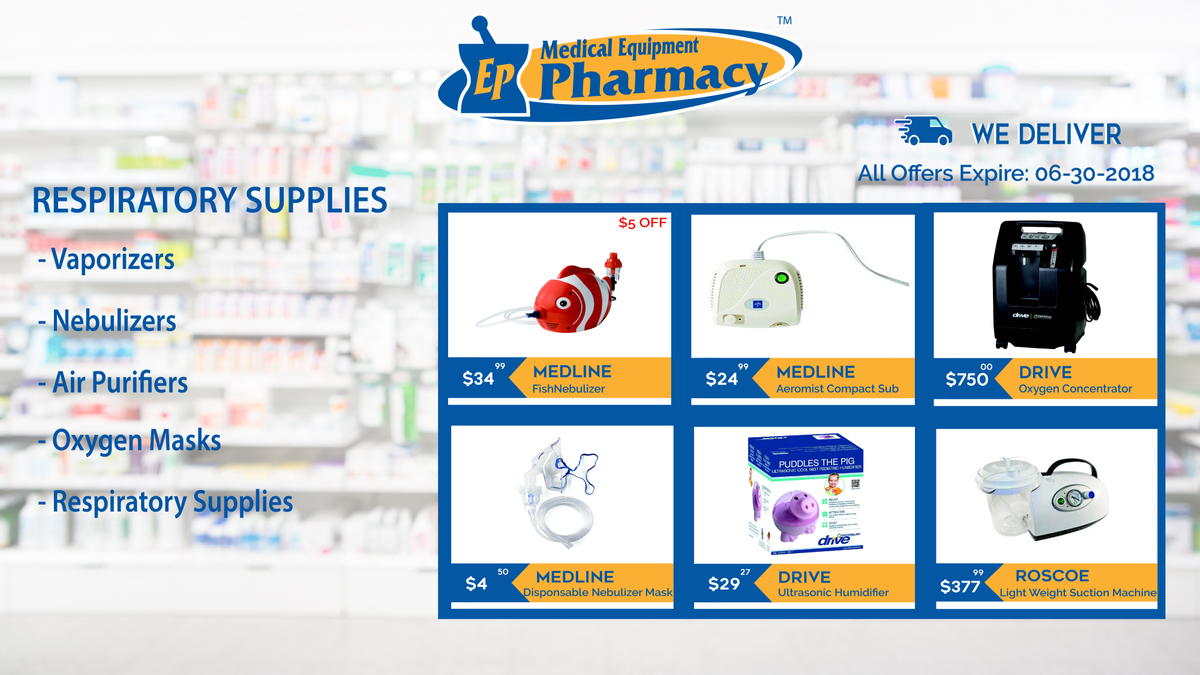 Respiratory Supplies at EP Medical Equipment Pharmacy