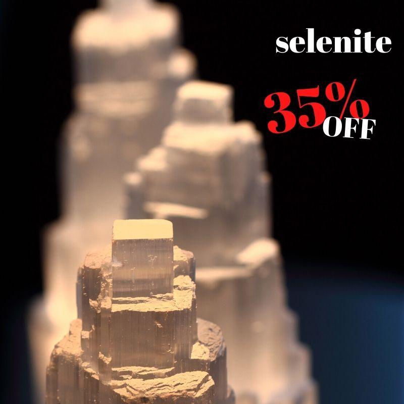 SELENITE 35% OFF