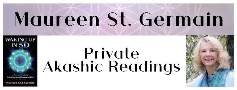 Maureen St Germain Akashic Readings