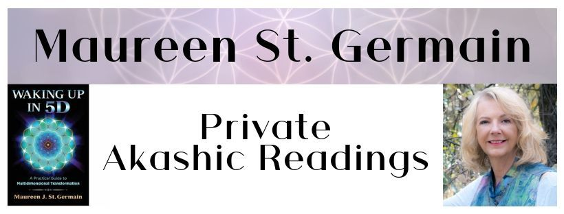 Maureen St Germain Akashic Readings