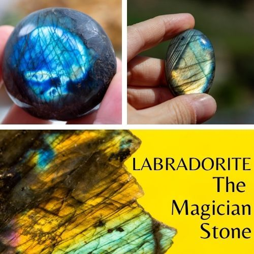 Labradorite  The Magician Stone