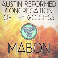 Austin Reformed Congregation of the Goddess - Mabon/Fall Equinox