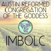 Austin RCG Imbolc Celebration