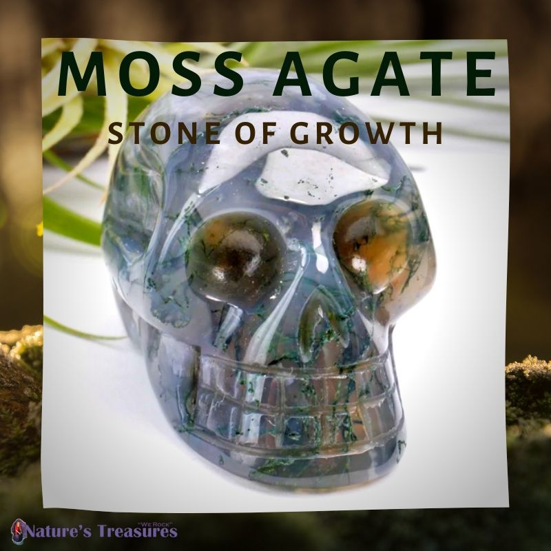 MOSS AGATE: STONE OF GROWTH