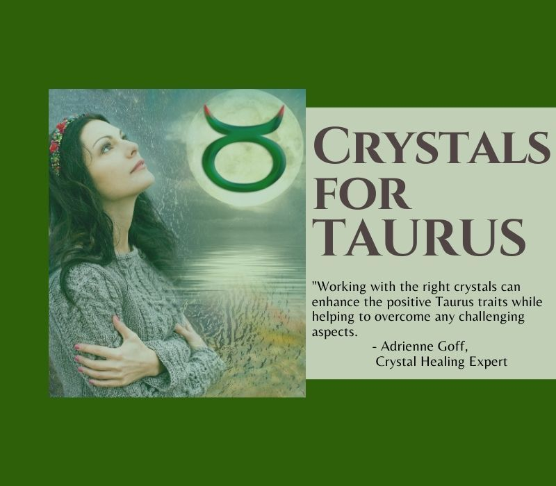 Crystals for Taurus